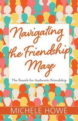 navigatingthefriendshipmazepic